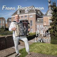 Frans Baggerman - Mooi Is het Leven! - CD