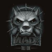 Mad Dog - Till I Die - 2CD