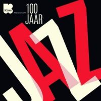 100 Jaar Jazz - 10CD