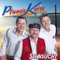 Pfunds Kerle - Sehnsucht - CD