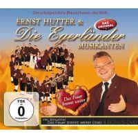 Ernst Hutter und die Egerlander Musikanten - Das Feuer Brennt Weiter - CD+DVD