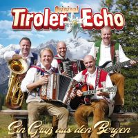 Original Tiroler Echo - Ein Gruss Aus Den Bergen - CD