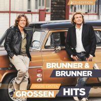 Brunner Und Brunner - Unsere Ersten Grossen Hits - 2CD