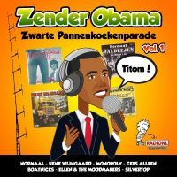 Zender Obama - Zwarte Pannenkoekenparade - Deel 1 - CD