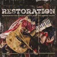 Restoration - Reimagining The Songs Of Elton John & Bernie Taupin - CD