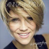 Anna-Maria Zimmermann - Sorgenfrei - CD