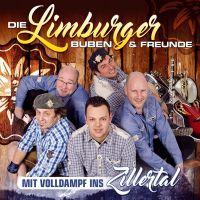 Die Limburger Buben & Freunde - Mit Volldampf Ins Zillertal - CD