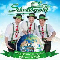 Schneiderwirt Trio - Der Steirische Brauch Geht Um Die Welt - CD
