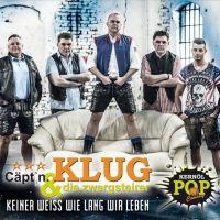 Capt'n Klug & Die Zwergsteirer - Keiner Weiss Wie Lang Wir Leben - CD