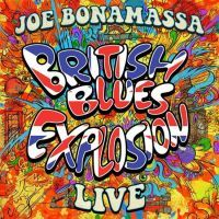 Joe Bonamassa - British Blues Explosion Live - 2CD