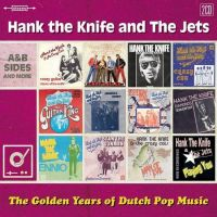 Hank The Knife And The Jets - The Golden Years Of The Dutch Pop Music - 2CD