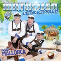 Matrosen In Lederhosen - Auf Mallorca - CD