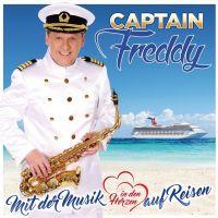 Captain Freddy - Mit Der Musik In Den Herzen Auf Reisen - CD
