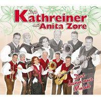 Die Kathreiner mit Anita Zore - Das Kann Nur Musik - CD