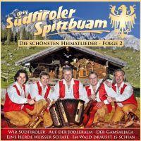 Orig. Sudtiroler Spitzbuam - Die Schonsten Heimatlieder - Folge 2 - CD