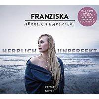 Franziska - Herrlich Unperfekt - Deluxe Edition - 2CD
