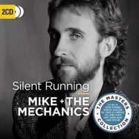 Mike & The Mechanics - Silent Running - 2CD