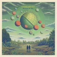 Tangarine - Because Of You - CD