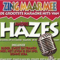 Andre Hazes - Zing Maar Mee - De Grootste Karaoke Hits - CD