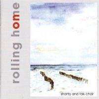 Rolling Home - Shanty and folk choir