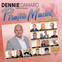Dennie Damaro Presenteert Piraten Muziek Uit Vlaanderen - Deel 3 - CD