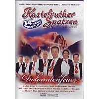 Kastelruther Spatzen - Dolomitenfeuer - DVD
