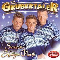 Die Grubertaler - Sterne der Heiligen Nacht