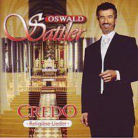 Oswald Sattler - Credo - Religiose Lieder