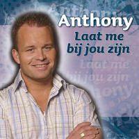 Anthony - Laat Me Bij Jou Zijn - CD
