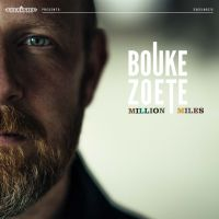 Bouke Zoete - Million Miles - CD