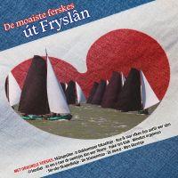 De Moaiste Ferskes Ut Fryslan - CD