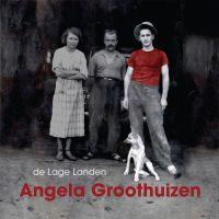 Angela Groothuizen - De Lage Landen - CD