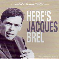Jacques Brel - Here `s