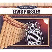Panpipe plays Elvis Presley The King (panfluit) - CD