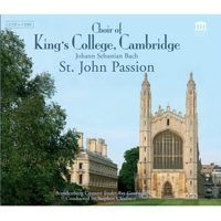 Choir of King`s College, Cambridge - St. John Passion - 2CD+DVD