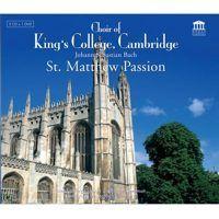 Choir of King`s College, Cambridge - St. Matthew Passion