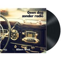 Albert West - Geen Dag Zonder Radio - Vinyl Single