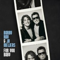 Barry Hay & JB Meijers - For You Baby - CD