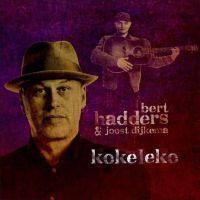 Bert Hadders & Joost Dijkema - Kokeleko - CD