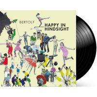 Bertolf - Happy In Hindsight - LP