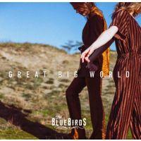 The Bluebirds - Great Big World - CD