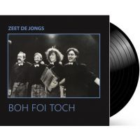 Boh Foi Toch - Zeet De Jongs - LP