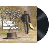 Johnny Bolk - Lovin' On The Highway - Vinyl Single
