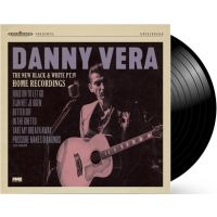 "Danny Vera - The New Black And White Pt. IV - Home Recordings - 10"" Vinyl"