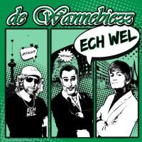 De Wannebiezz - Ech Wel - CD Single