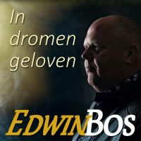 Edwin Bos - In Dromen Geloven - CD Single