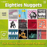 Eighties Nuggets - The Golden Years Of Dutch Pop Music - 2CD