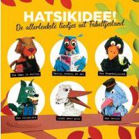 Fabeltjeskrant - Hatsikidee! - De Allerleukste Liedjes Uit Fabeltjesland - CD