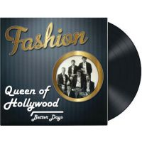 Fashion - Queen Of Hollywood - Vinyl Single