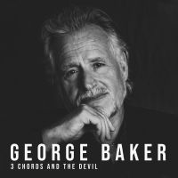 George Baker - 3 Chords And The Devil - CD